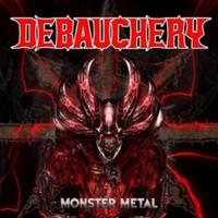 Debauchery: Monster metal