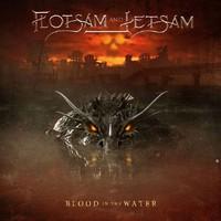Flotsam & Jetsam: Blood In The Water