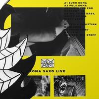 Koma Saxo: Live