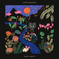 Gonzalez, Jose: Local Valley