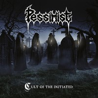 Pessimist: Cult Of The Initiated