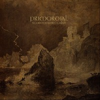 Primordial: Storm before calm