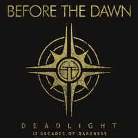 Before The Dawn: Deadlight - II Decades Of Darkness