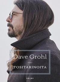 Foo Fighters: Tositarinoita