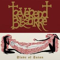 Reverend Bizarre: Slave Of Satan
