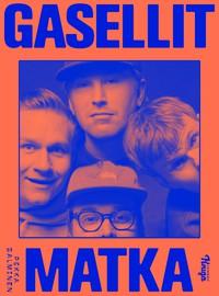 Salminen, Pekka: Gasellit - Matka