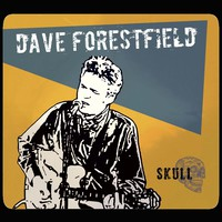 Forestfield, Dave: The Skull