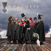 Madness: I Do Like to Be B-Side the A-Side (Volume II)