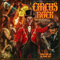 Circus Of Rock: Come One, Come All