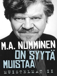 Numminen, M.A.: On syytä muistaa - Muistelmat II