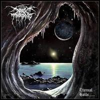 Darkthrone : Eternal Hails