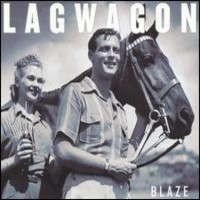 Lagwagon: Blaze