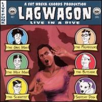 Lagwagon: Live in a Dive