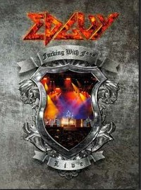 Edguy : Fucking With F*** - Live