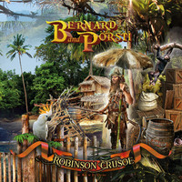 Bernard And Pörsti: Robinson Crusoe