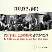 Killing Joke: The Peel sessions 1979-1981