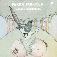 Pohjola, Pekka: Harakka bialoipokku