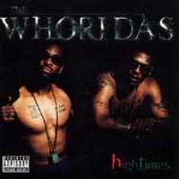 Whoridas: High times