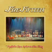 Five Fifteen: Psychedelic Chorus Rock for the Whole Family