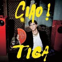 Tiga: Ciao!