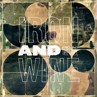 Iron and Wine: Around the Well