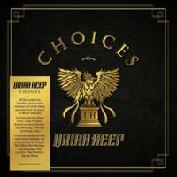 Uriah Heep: Choices