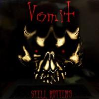 Vomit: Still Rotting