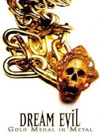 Dream Evil: Gold medal in metal (alive and archive) -dvd+2cd