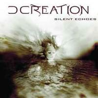 D Creation: Silent echoes