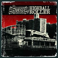 Sorry and The Sinatras : Highball roller