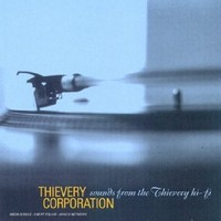 Thievery Corporation: Sounds from the thievery hi-fi