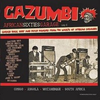 V/A : Cazumbi - African sixties garage vol. 1