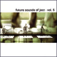 V/A: Future Sound Of Jazz vol. 5
