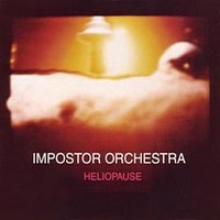 Impostor Orchestra: Heliopause
