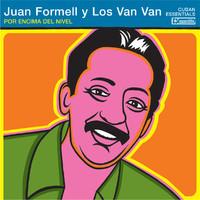 Formell, Juan y Los Van Van: Por Encima Del Nivel