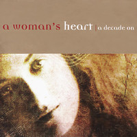 V/A: A Woman´s Heart - A Decade On