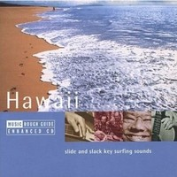 V/A : The rough guide to the music of  Hawaii
