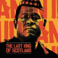 Soundtrack : The Last King Of Scotland