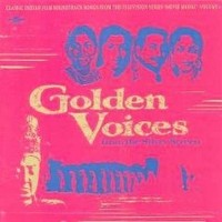 V/A : golden voices from the silver screen volume 1