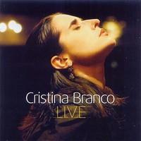 Branco, Cristina: Live
