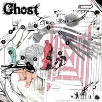 Ghost: Seldom Seen Often Heard