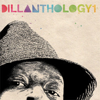 V/A: Dillanthology - Dillas's productions for various artists