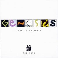 Genesis: Turn it on again: The hits