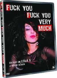 Fuck You, Fuck You Very Much - En Film om Leila K