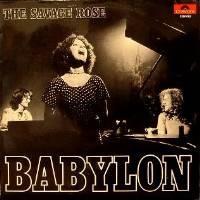 Savage Rose: Babylon