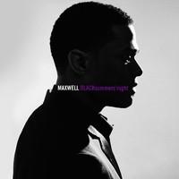 Maxwell: BLACKsummers' night (2009)