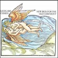 Cohen, Leonard: New Skin For The Old Ceremony