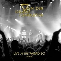 Van Der Graaf Generator : Live At The Paradiso