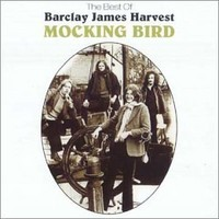 Barclay James Harvest : Mocking bird