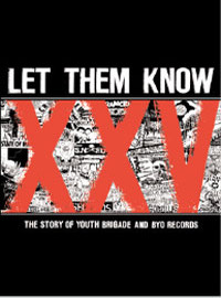 V/A / Youth Brigade : Let Them Know: The Story Of Youth Brigade And BYO Records -dvd+cd boxset-